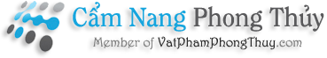 Cẩm Nang Phong Thủy – Thông Tin Phong Thủy – Tra Cứu Phong Thủy